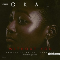 Without You by Okal