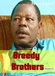Greedy Brothers