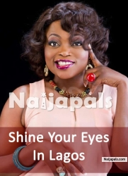 Shine Your Eyes In Lagos