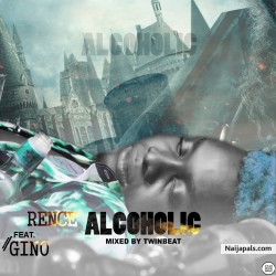 DownloadMp3 Rence _ Alcoholic (Mixed By TwinBeat) by Rence - Alcoholic (Mix By TwinBeat)