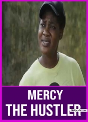 Mercy The Hustler