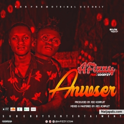 Answer by Afizzy ft Goodyzy by Afizzy ft Goodyzy