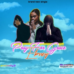 Pray For Grace by Ebney