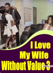 I Love My Wife Without Value 3