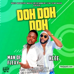 doh doh doh remix by man of flexy ft kcee