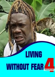 LIVING WITHOUT FEAR 4