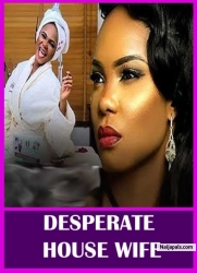 DESPERATE HOUSE WIFE