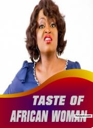 TASTE OF AFRICAN WOMAN
