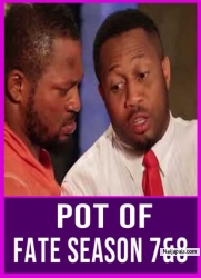 POT OF FATE SEASON 7&8