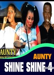 AUNTY SHINE SHINE 4
