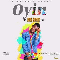 King Sammy by OYIN ( prod by joe9ce)