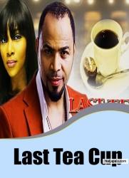 Last Tea Cup