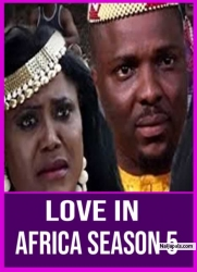 Love In Africa Season 5