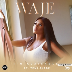 I' m Available by Waje ft. Yemi Alade