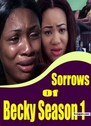 Sorrows Of Becky Season 1