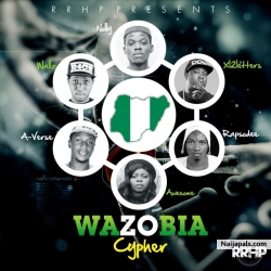 Wazobia [ Rap Cypher ] by Wallz, Awesome, A-Verse, Nolly, Rapsodee And XL 2Letters