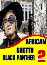 AFRICAN GHETTO BLACK PANTHER 2