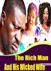 The Rich Man And His Wicked Wife