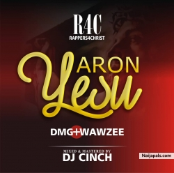 Yaro yesu by D.M.G FT wawzee