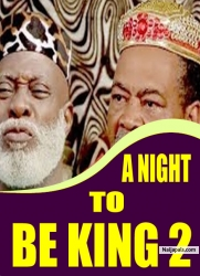 A NIGHT TO BE KING 2