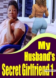 My Husband's Secret Girlfriend 1