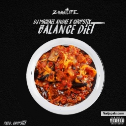 Balance Diet by DJ Michael Andre X Chopstix