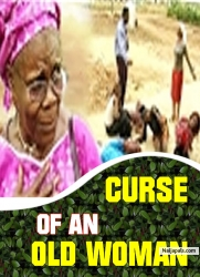 CURSE OF AN OLD WOMAN