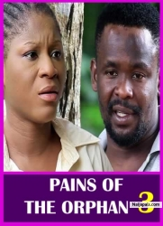 PAINS OF THE ORPHAN 3