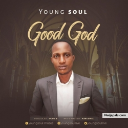 good God by YOUNG SOUL