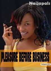 Pleasure Before Business 2