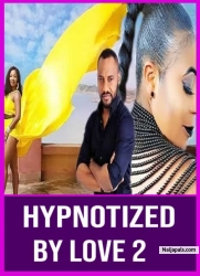 HYPNOTIZED BY LOVE 2