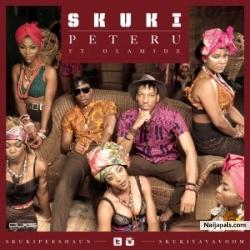 Peteru by Skuki ft Olamide