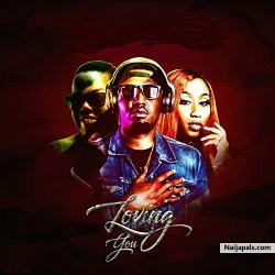 Loving You by AY Ft Victoria Kimani & Dj Mekzy