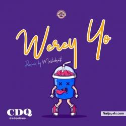 Werey yo (Prod By Masterkraft) CDQ