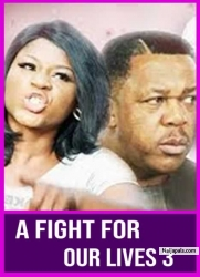 A FIGHT FOR OUR LIVES 3