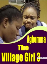 Agbomma The Village Girl 3