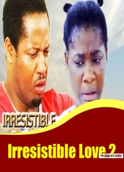 Irresistible Love 2