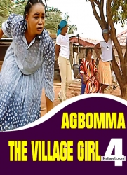 AGBOMMA THE VILLAGE GIRL 4