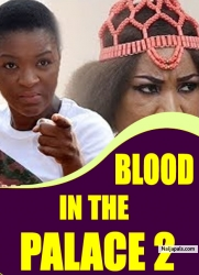 BLOOD IN THE PALACE 2