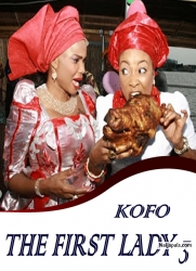 KOFO THE FIRST LADY 3