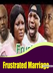 Frustrated Marriage