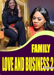 FAMILY LOVE AND BUSINESS 2