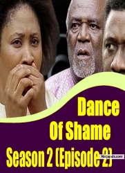 Dance Of Shame Season 2 (episode 2)