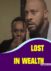 LOST IN WEALTH