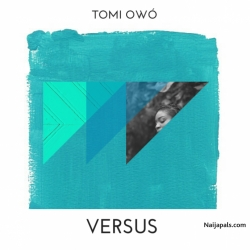 Versus by Tomi Owo