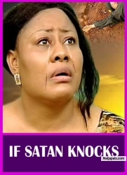IF SATAN KNOCKS
