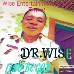 If no be God by Dr.wise
