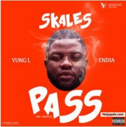 Pass by Skales ft Yung L & Endia