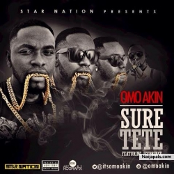 Suretete by Omo Akin ft. Ice Prince
