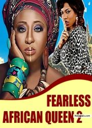 FEARLESS AFRICAN QUEEN 2
